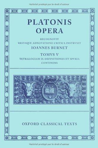 Opera: Volume V:  Minos, Leges, Epinomis, Epistulae, Definitiones (Oxford Classical Texts)