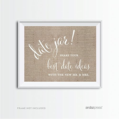 Andaz Press Wedding Party Signs, Country Chic Burlap Print, 8.5x11-inch, Date Jar Share Your Best Date Idea With the New Mr. & Mrs. Sign, 1-Pack