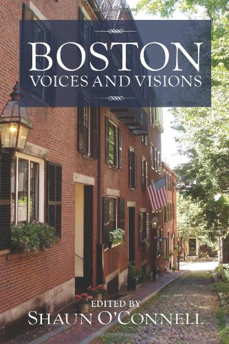 Boston: Voices and Visions