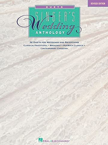 Singers Wedding Anthology Duets Revised Edition - Broadway Classical Sheet Music