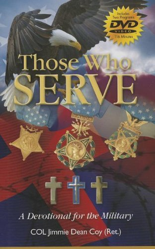 Those Who Serve: A Devotional for the Military [With DVD]