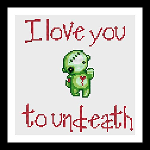 Counted Cross Stitch Pattern. I love you to undeath. by Sew Irreverent