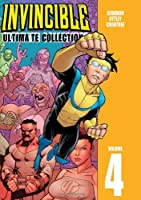 Invincible: The Ultimate Collection Volume 4: