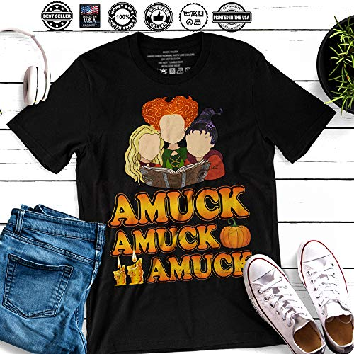 Amuck Amuck Amuck Hocus Pocus Squad Goals The Sanderson Sisters Halloween Witches Customized Handmade T-Shirt Hoodie/Long Sleeve/Tank -