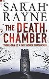 The Death Chamber, Sarah Rayne, 1416522239