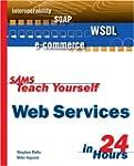 Sams Teach Yourself Web Services in 2...