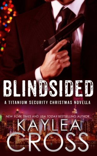 blindsided-a-titanium-security-christmas-novella-titanium-security-series-volume-6