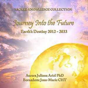 Journey Into the Future