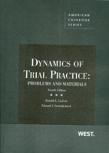 Dynamics of Trial Practice: Problems and Materials, 4th (Coursebook)