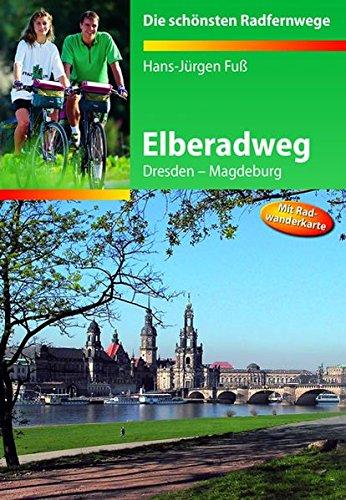 Elberadweg: Dresden-Magdeburg