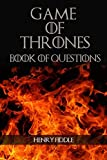 Game of Thrones - Book of Questions: Your guide to all Game of Thrones questions, theories, and characters.