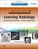 img - for Learning Radiology: Recognizing the Basics (With STUDENT CONSULT Online Access), 2e book / textbook / text book