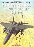 F-15E Strike Eagle Units in Combat 1990-2005
