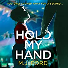 Hold My Hand Audiobook by M. J. Ford Narrated by Joan Walker