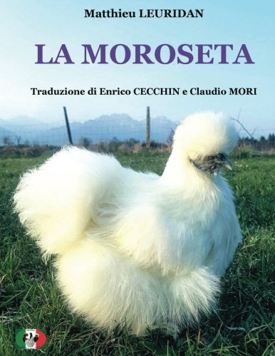 La Moroseta (Collana Razze Ciuffate) (Volume 1) (Italian Edition) PDF