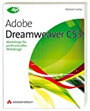 Dreamweaver CS3: Workshops für professionelles Webdesign (DPI Grafik)