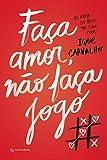 capa de Faça Amor, não Faça Jogo