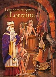 Légendes et contes de Lorraine par Nicole Lazzarini