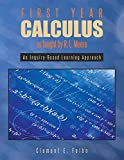 img - for First Year Calculus as taught by R. L. Moore: An Inquiry-Based Learning Approach book / textbook / text book