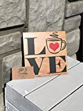 Love Coffee - wood sign