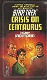 Crisis on Centaurus, Brad Ferguson, 067170799X