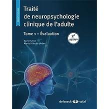 Traite de neuropsychologie t.1 2/e