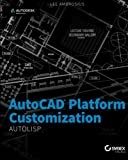 img - for AutoCAD Platform Customization: AutoLISP book / textbook / text book
