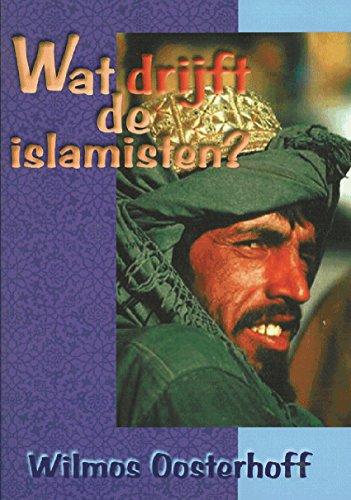 wat drijft de islamisten