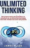 Unlimited Thinking: how to improve memory and
