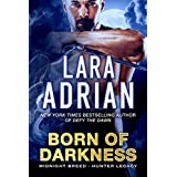 Born of Darkness: A Hunter Legacy Novel (Midnight Breed Hunter Legacy Book 1)