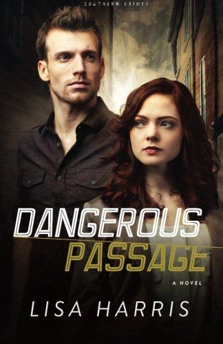 Image of Dangerous Passage: A Novel (Southern Crimes) (Volume 1)