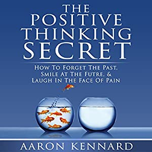 The Positive Thinking Secret Audiobook