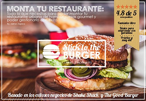 Descargar Libro Monta Tu Restaurante: Stick To The Burger Jaime Zapico