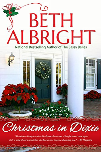 christmas in dixie in dixie series book 2 by albright beth - Christmas In Dixie
