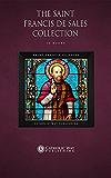 The Saint Francis de Sales Collection [16 Books]
