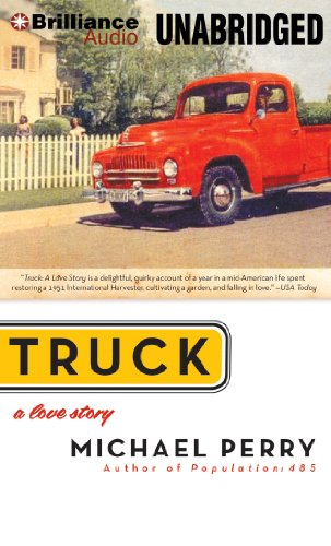 Truck: A Love Story by Brand: Brilliance Audio on CD Unabridged Lib Ed