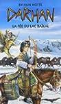 Darhan 1 : La f�e du lac Ba�kal