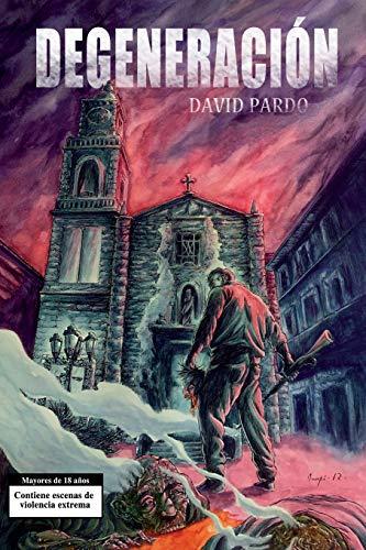 Libro : Degeneracion  - Pardo, David