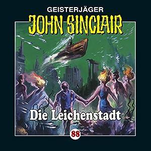 Die Leichenstadt (John Sinclair 88) Hörspiel