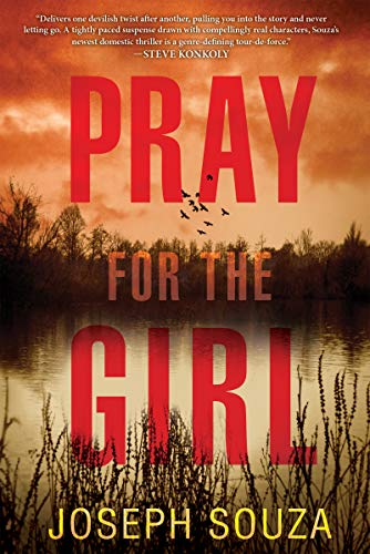 Pray for the Girl by [Souza, Joseph]