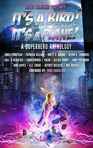 Costumed Vigilante (It's A Bird! It's A Plane!: A Superhero Anthology (Superheroes and Vile Villains Book 1))