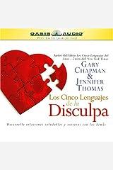Los Cinco Lenguajes de la Disculpa [The Five Languages of Apology] Audible Audiobook