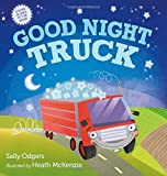 img - for Good Night, Truck: A Picture Book book / textbook / text book