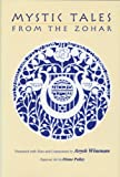 Mystic Tales from the Zohar, Rabbi Aryeh Wineman, 0827605153