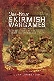 One-hour Skirmish Wargames: Fast-play Dice-less