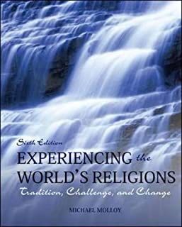Experiencing the World's Religions: Tradition, Challenge, and Change, 6th Edition (0078038278) | Amazon Products