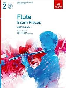 ABRSM Flute Exam Pieces 2014 -2017 Grade 2 Flute, Piano & CD