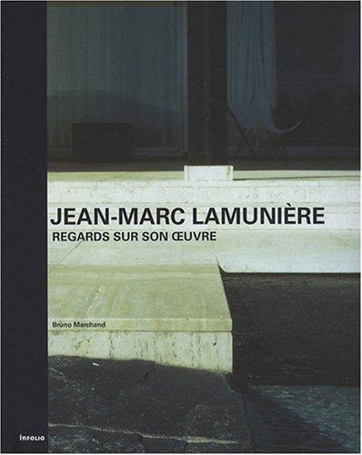 """""""Jean-Marc Lamunière ; regards sur son oeuvre"""" pdf epub"""