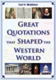 Great Quotations That Shaped the Western World, , 1557788642