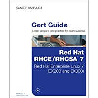 Red Hat RHCSA/RHCE 7 Cert Guide: Red Hat Enterprise Linux 7 (EX200 and EX300)